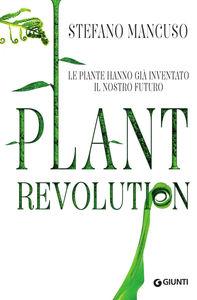 Letto per voi: Plant revolution di Stefano Mancuso
